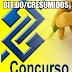 Foi lançado o tão aguardado edital para o concurso do Banco do Brasil. Remuneração de 2 mil reais + participação nos lucros. Inscrições até 07 de janeiro.