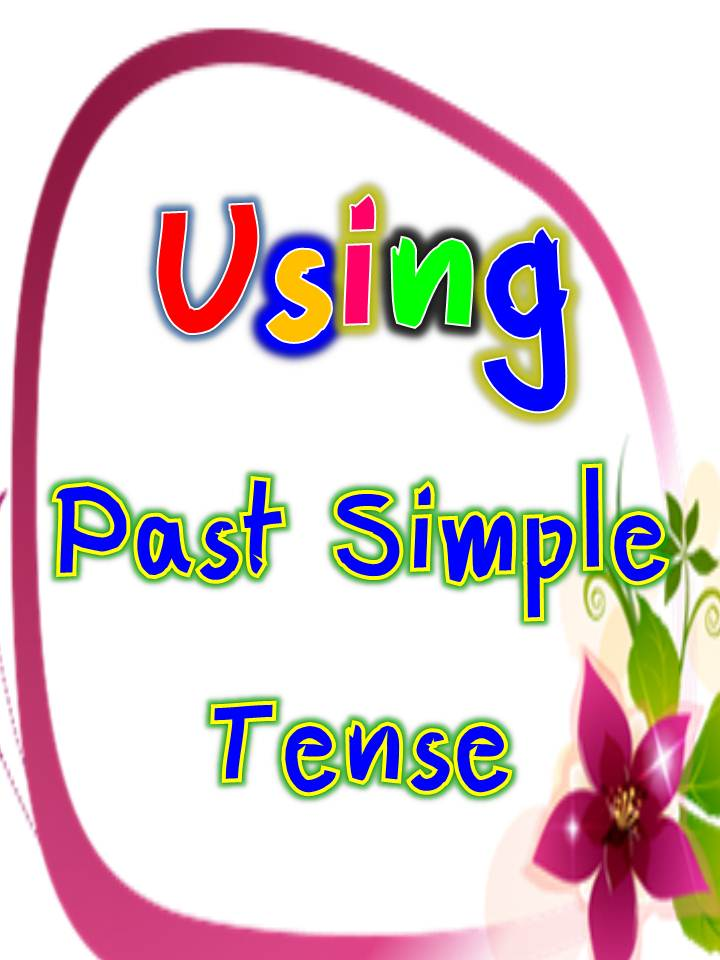 how to use past tense