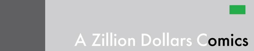 A Zillion Dollars Comics