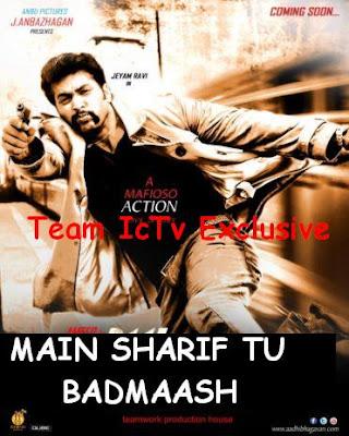 Main Shariff Tu Badmaash (2015) Hindi Dubbed HD