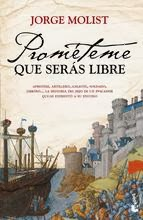 http://lecturasmaite.blogspot.com.es/2013/05/prometeme-que-seras-libre-de-jorge.html