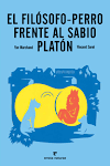 EL FILÓSOFO- PERRO FRENTE AL SABIO PLATÓN