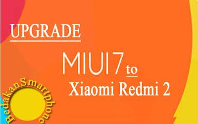 3 Cara Upgrade Xiaomi Redmi 2 Ke MiUI 7