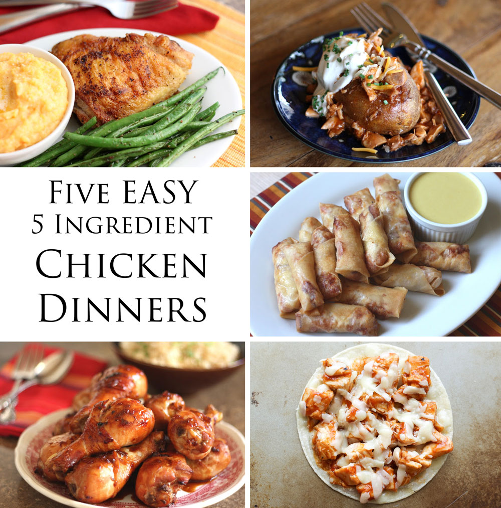 5 EASY 5 Ingredient Chicken Dinner Recipes by Barefeet In The Kitchen