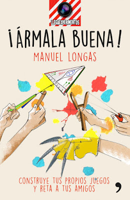 LIBRO - ¡Ármala buena! con LlegaArmas  Manuel Longas (Temas de Hoy - 1 Marzo 2016)  MANUALIDADES - YOUTUBER  Edición papel & digital ebook kindle  Comprar en Amazon España