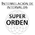 Superorden de la Interrelación de Intervalos