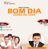 De segunda a sexta feira - bom dia Dona de Casa de 9 as 11 hs com Sandro Guimarães