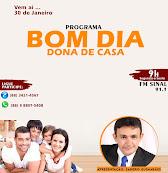 De segunda a sexta feira - bom dia Dona de Casa de 9 as 11 hs com Sandro Guimarães