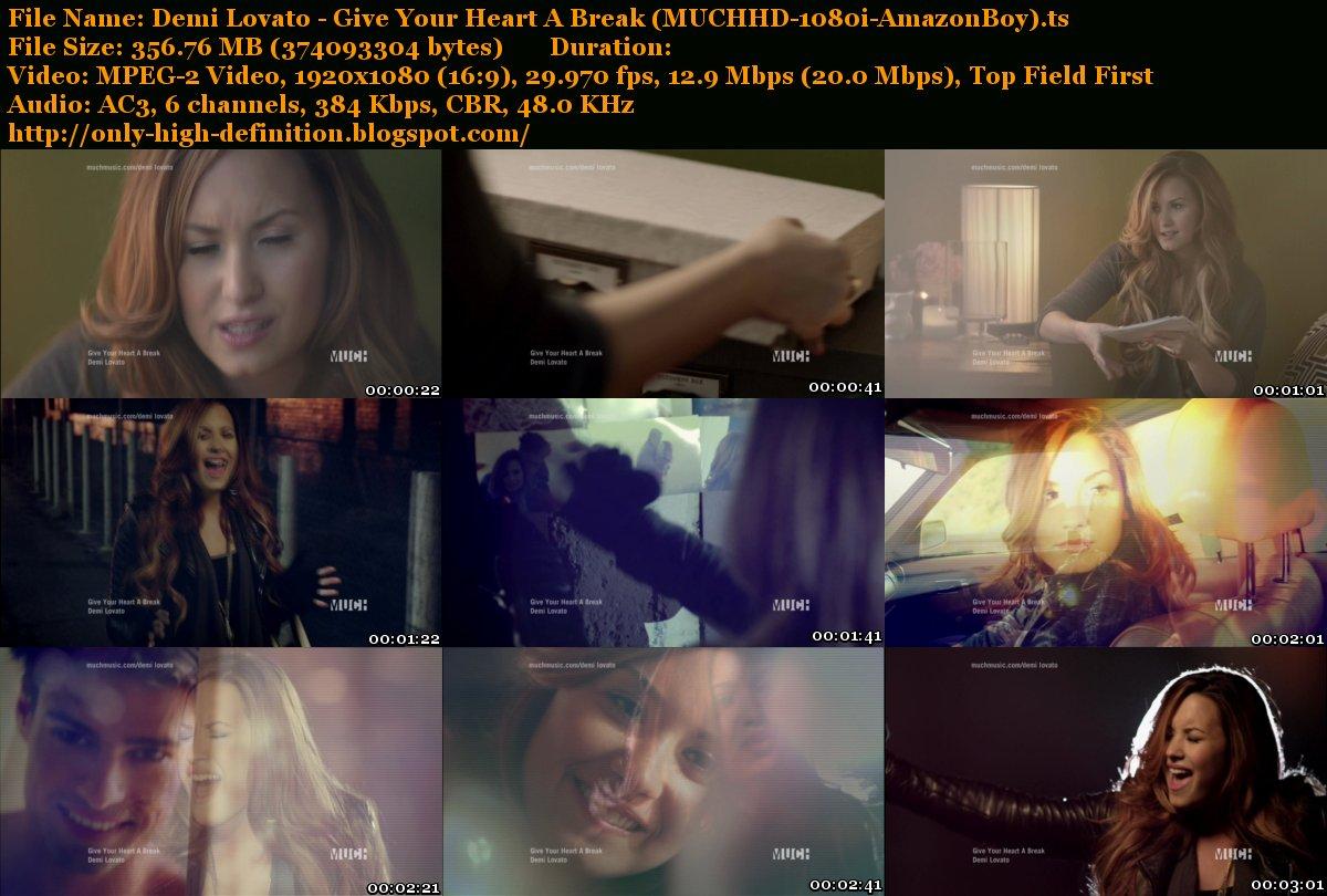 http://4.bp.blogspot.com/-yvwvxXY5EzM/T97pDfjT3RI/AAAAAAAAArM/P6M7SN8VYYw/s1600/Demi+Lovato+-+Give+Your+Heart+A+Break+%28MUCHHD-1080i-AmazonBoy%29.ts_tn.jpg