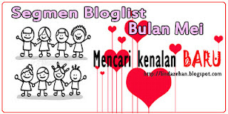 http://lindazehan.blogspot.com/2012/05/segmen-1-linda-cari-bloglist-mei.html