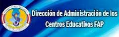 Dirección de Administración de los Centros Educativos FAP