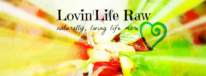Lovin' Life Raw