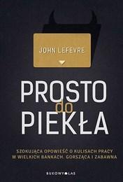 http://lubimyczytac.pl/ksiazka/288017/prosto-do-piekla