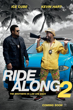 Ride Along 2: Official Theatrical Release Poster
