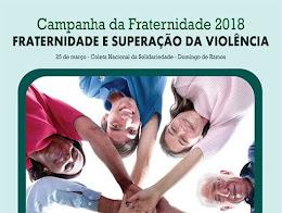 CAMPANHA DA FRATERNIDADE 2018 MUNDO CATÓLICO