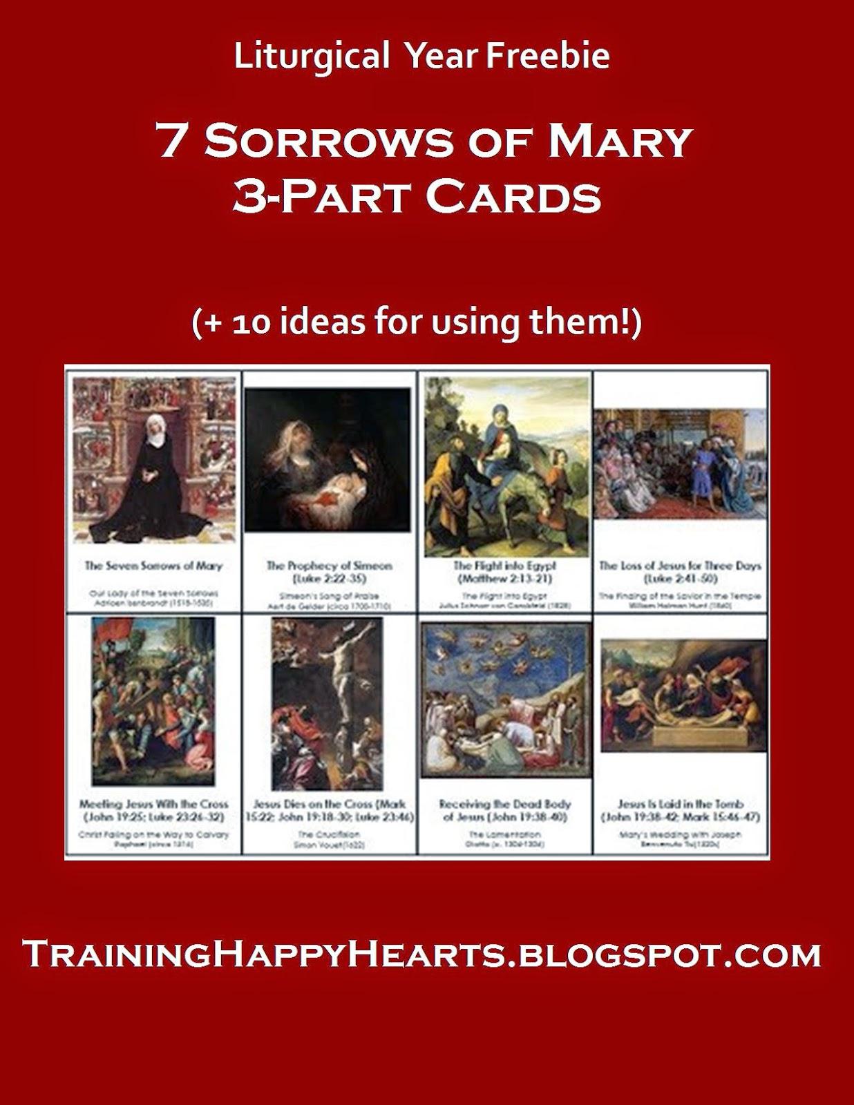 http://traininghappyhearts.blogspot.com/2013/09/seven-sorrows-of-mary-3-part-cards-free.html