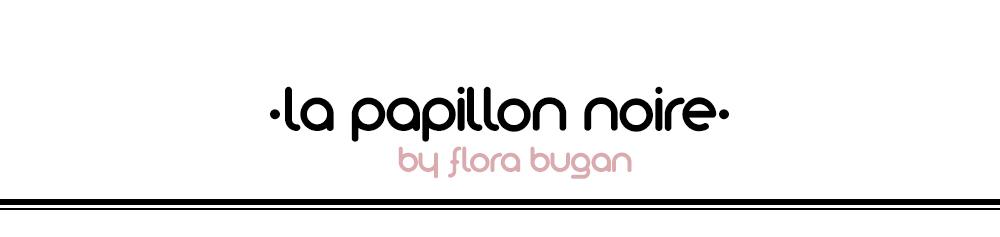 La Papillon Noire