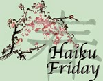 http://louceel.blogspot.com/2014/08/haiku-friday_22.html