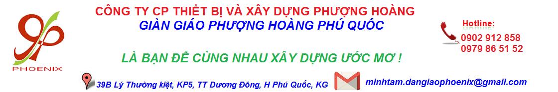 GIÀN GIÁO PHƯỢNG HOÀNG PHÚ QUỐC