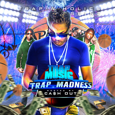 VA-Trap-A-Holics-Trap_Music_(Trap_Madness_Edition)_(Hosted_By_Cash_Out)-(Bootleg)-2012-WEB
