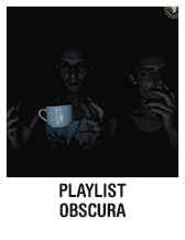 Playlist obscura