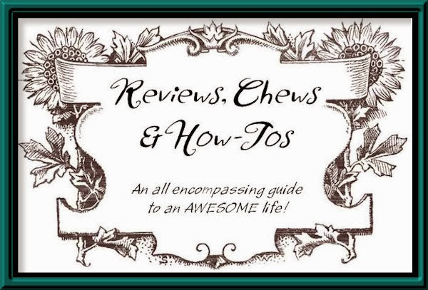 Reviews, Chews & How-Tos