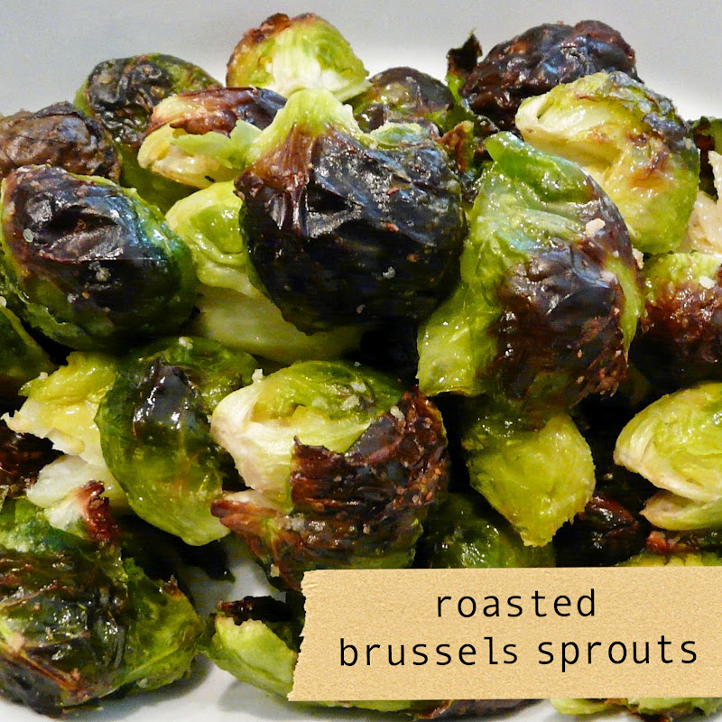 Eat] Roasted Brussels Sprouts