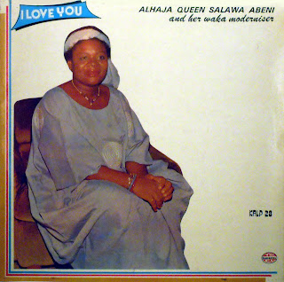 Alhaja Queen Salawa Abeni andher Waka Moderniser - I Love You,Kollington Records