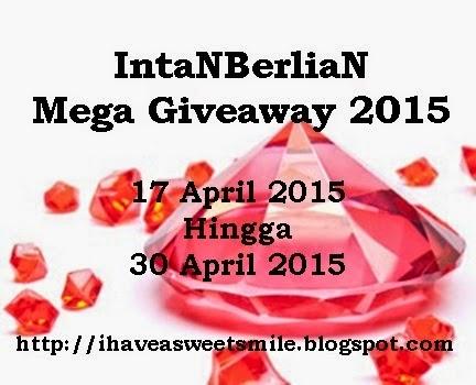 http://ihaveasweetsmile.blogspot.com/2015/04/intanberlian-mega-giveaway-2015.html