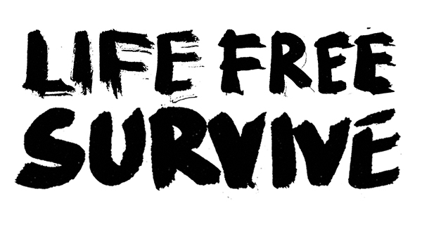 LIFE FREE SURVIVE