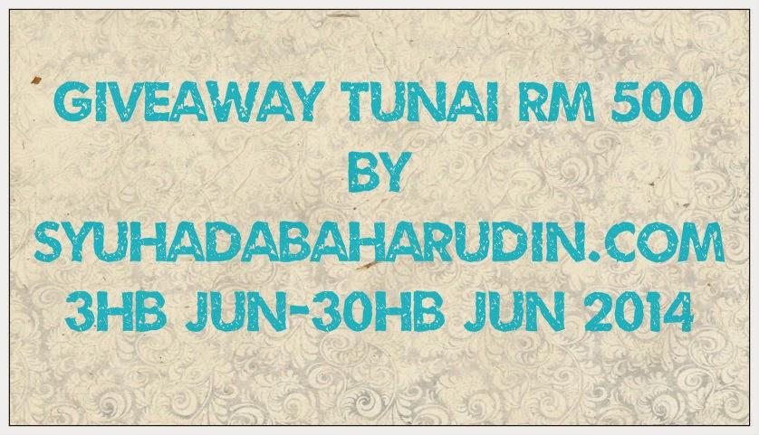 http://syuhadabaharudin.com/2014/06/03/giveaway-tunai-rm500-syuhadabaharudin-com-2/