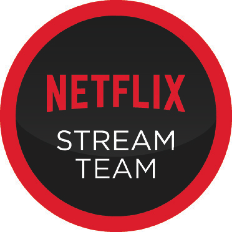 I'm part of the Netflix Stream Team!