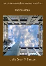 """Meu E-Book: """"Conceitos e Elaboração de Um Plano de Negócios"""""""