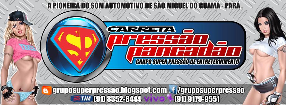 Carreta Pressão Light agora é Carreta Pressão Pancadão de São Miguel do Guamá - Pará - Brasil