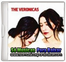 musicas%2Bpara%2Bbaixar CD The Veronicas – The Veronicas (2014)