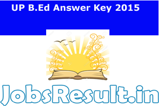 UP B.Ed Answer Key 2015