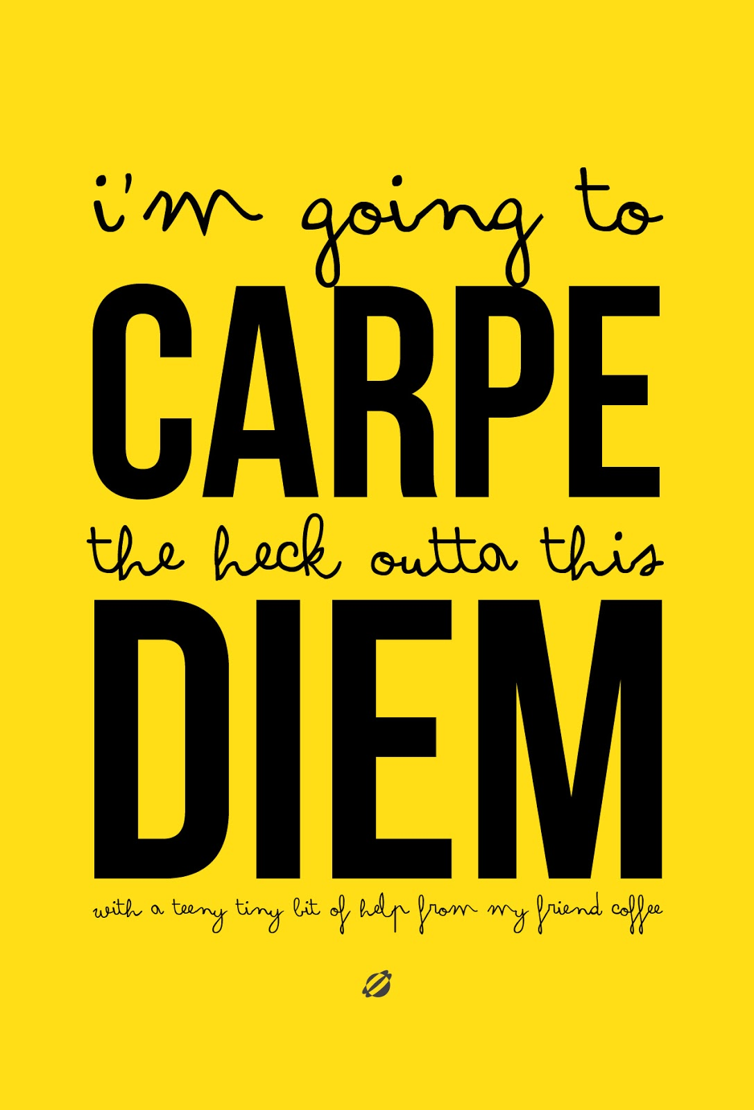 LostBumblebee 2013 Carpe the heck outta this Diem Free Printable