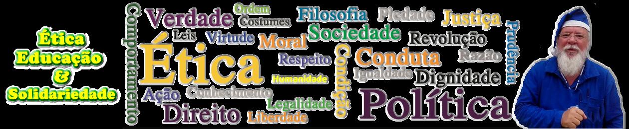 Ética, Educação e Solidariedade