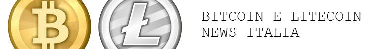 Bitcoin e Litecoin news - Italia