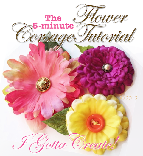I gotta create silk flower corsage pin tutorial silk flower corsage pin tutorial mightylinksfo Choice Image