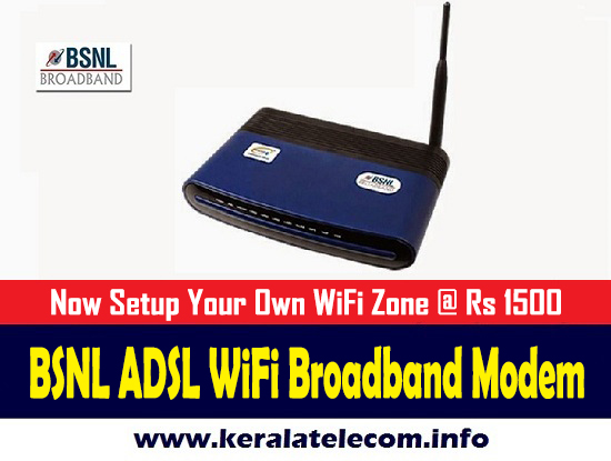 BSNL regularized the promotional sale price of ADSL WiFi Broadband Modem at Rs 1500 on PAN India basis