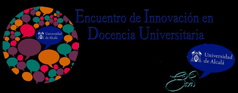 Encuentro de Innovación en Docencia Universitaria - UAH