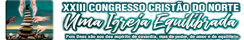 XXIII Congresso Cristão do Norte
