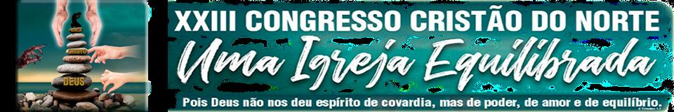 XXIII Congresso Cristão do Norte