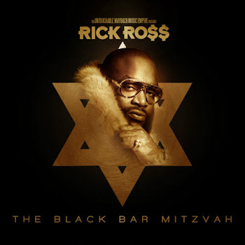 "MIXTAPE: Rick Ross ""The Black Bar Mitzvah"" DOWNLOAD NOW!"