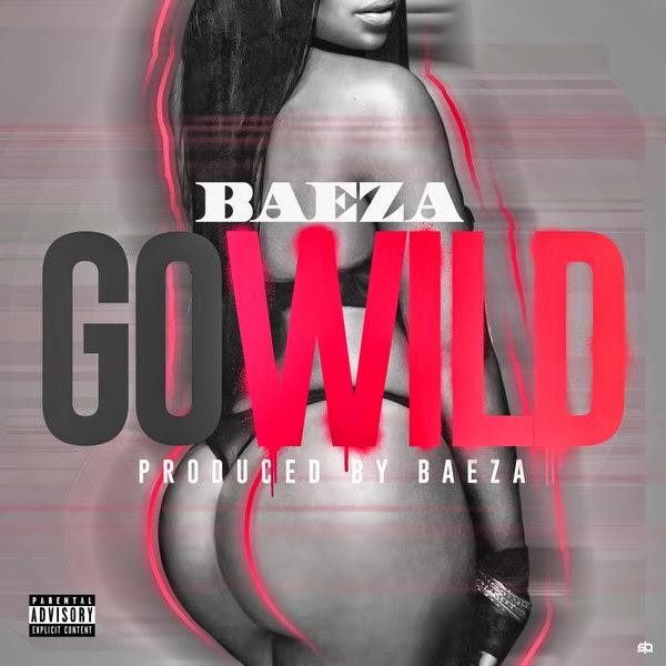 Baeza - Go Wild - Single Cover