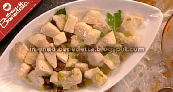 Spezzatino di Pesce Spada alle Olive di Benedetta Parodi