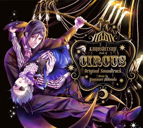 Kuroshitsuji Book of Circus - Original Soundtrack