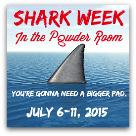 Shark Week on In The Powder Room