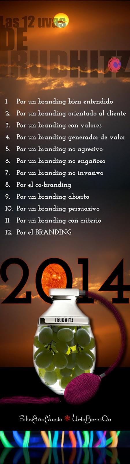 Imagen de las 12 uvas propuestas por Irudhitz para dar la bienvenida al nuevo año (2014). ¡Por el Branding!